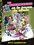 Las monstruoamigas se la pasan de miedo / Ghoulfriends Just Want to Have Fun (Monster High) (Spanish Edition)