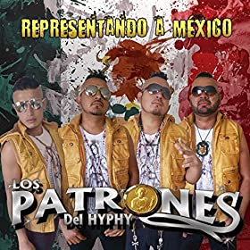 Mexico [Explicit]: Los Patrones Del Hyphy: MP3 Downloads
