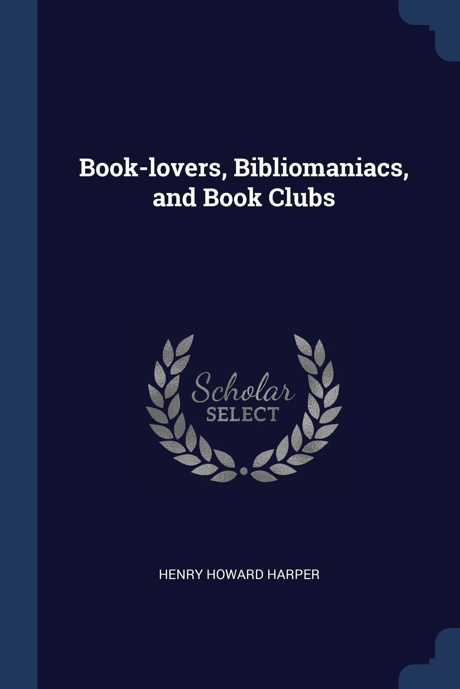 Book-lovers, Bibliomaniacs, and Book Clubs PDF