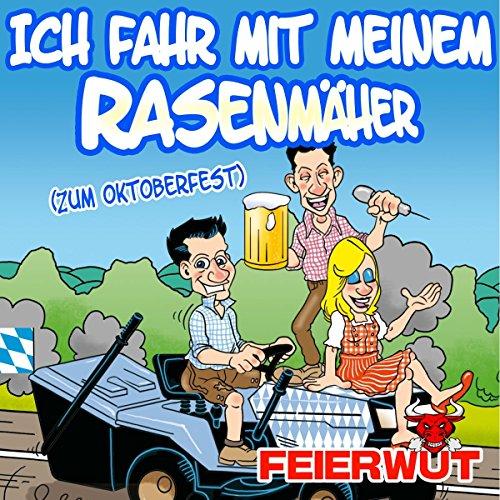 ich-fahr-mit-meinem-rasenmaher-zum-oktoberfest-instrumental