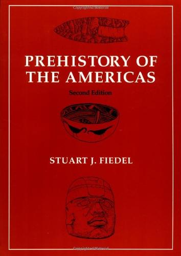 Prehistory of the Americas 2ed