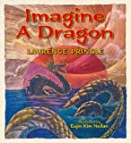 Imagine a Dragon, Laurence Pringle, 1563973286