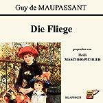 Die Fliege | Guy de Maupassant