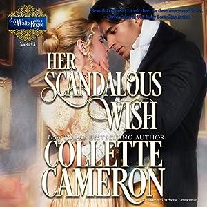 Her Scandalous Wish Audiobook