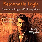 Reasonable Logic | Ludwig Wittgenstein