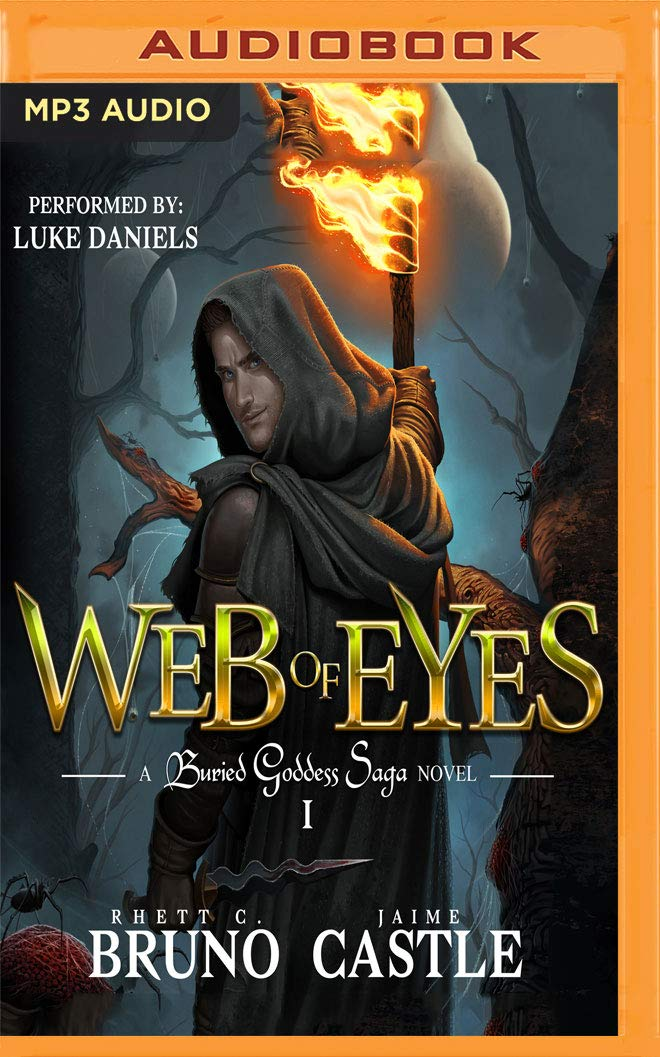 Web of Eyes (Buried Goddess Saga): Amazon.es: Rhett C. Bruno, Jaime Castle, Luke Daniels: Libros en idiomas extranjeros