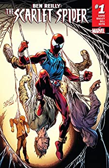 Ben Reilly: Scarlet Spider (2017-) #1 by [David, Peter]