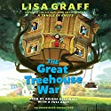 The Great Treehouse War Audiobook by Lisa Graff Narrated by Ariana Delawari,  full cast
