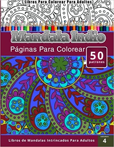 Libros Para Colorear Para Adultos: Mandala Indio páginas para ...
