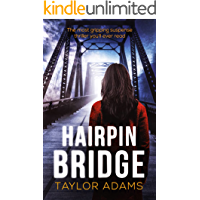 HAIRPIN BRIDGE the most gripping thriller you will ever read
