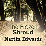The Frozen Shroud | Martin Edwards
