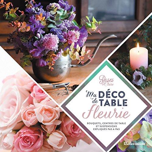 Ma déco de table fleurie (Esprit nature) (French Edition)