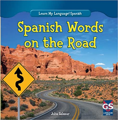 Spanish Words on the Road (Learn My Language! Spanish)