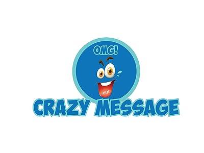 Crazy Message