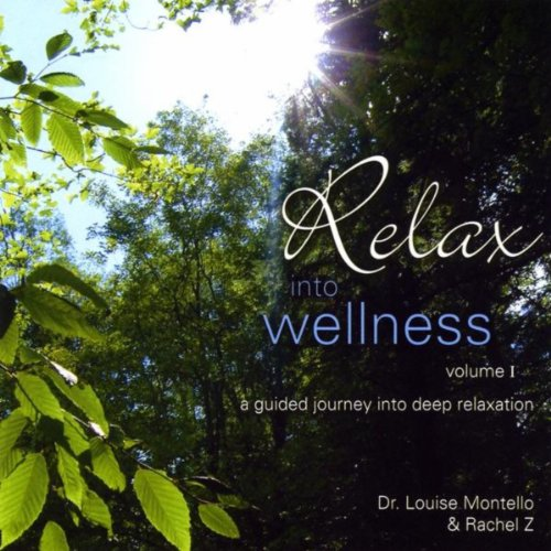 Relax Into Wellness, Vol. 1
