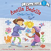 Amelia Bedelia Chalks One Up | Herman Parish