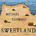 Sweetland Audiobook by Michael Crummey Narrated by John Lee
