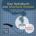 Das Notizbuch von Sherlock Holmes (Sherlock Holmes - Das Original) Hörbuch von Arthur Conan Doyle Gesprochen von: Wolfgang Gerber