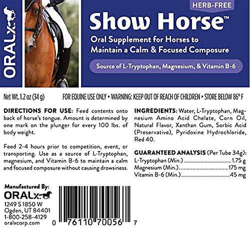 Oralx Show Horse. Herb-Free Calming Paste for Horses. L-Tryptophan, Vitamins & Minerals to Help Maintain Calm, Focused Composure During Events & Transport. Easy-Dose Syringe. 1.2 Oz. USA-Made. by Oralx (Image #1)