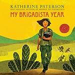 My Brigadista Year | Katherine Paterson