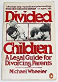 Divided Children, Michael Wheeler, 0140057773