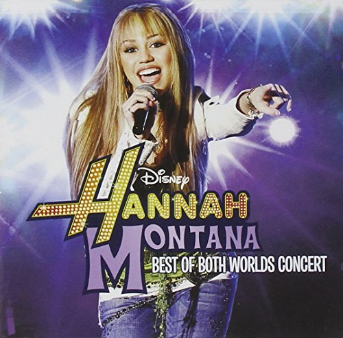 The Best of Both Worlds Concert (CD + DVD) by Hannah Montana