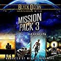 Black Ocean Mission Pack 3: Missions 9-12 Audiobook by J.S. Morin Narrated by Mikael Naramore