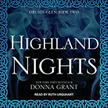 Highland Nights: Druids Glen, Book 2 Audiobook by Donna Grant Narrated by Ruth Urquhart