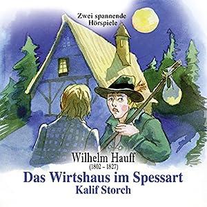 Das Wirtshaus im Spessart / Kalif Storch Hörspiel