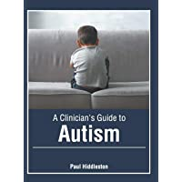 A Clinician's Guide to Autism