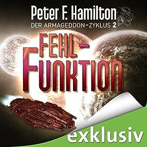 Fehlfunktion (Der Armageddon-Zyklus 2) Hörbuch