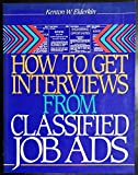 img - for How to Get Interviews from Classified Job Ads book / textbook / text book