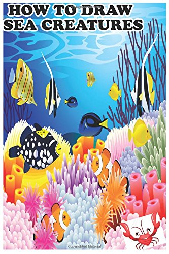 Read Online How to Draw sea creature PDF ePub fb2 ebook