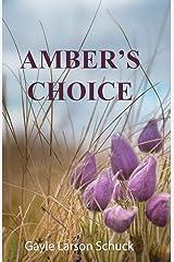 Amber's Choice (Praire Pastor Series) Paperback