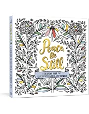Peace, Be Still: A Coloring Book for Rediscovering Rest and Serenity