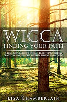 \\DOC\\ Wicca Finding Your Path: A Beginner's Guide To Wiccan Traditions, Solitary Practitioners, Eclectic Witches, Covens, And Circles. tienda happy tenemos libre Warren digit