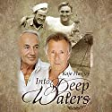 Into Deep Waters Audiobook by Kaje Harper Narrated by Kaleo Griffith