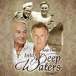 Into Deep Waters | Kaje Harper
