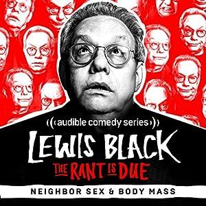 Ep. 1: Loud Neighbors and Body Mass