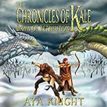 THE CHRONICLES OF KALE: DAWN OF RETRIBUTION, BOOK 2