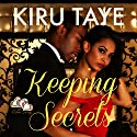 Keeping Secrets: The Essien Trilogy, Volume 1 Audiobook by Kiru Taye Narrated by Ian Gordon