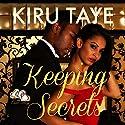 Keeping Secrets: The Essien Trilogy, Volume 1 Audiobook by Kiru Taye Narrated by Ian Gordon