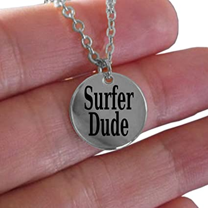d9a6dfeca9da9 Amazon.com : Laser Engraved Necklace for the Surfer Dude (Stainless ...