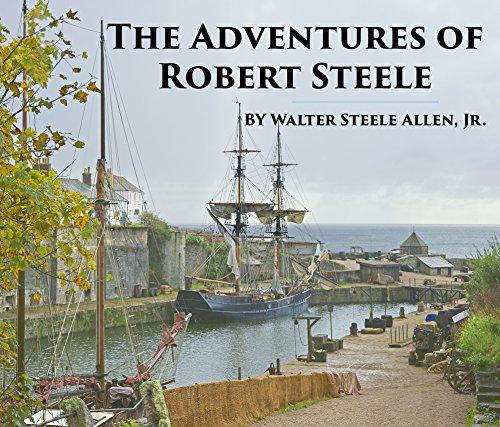 The Adventures of Robert Steele