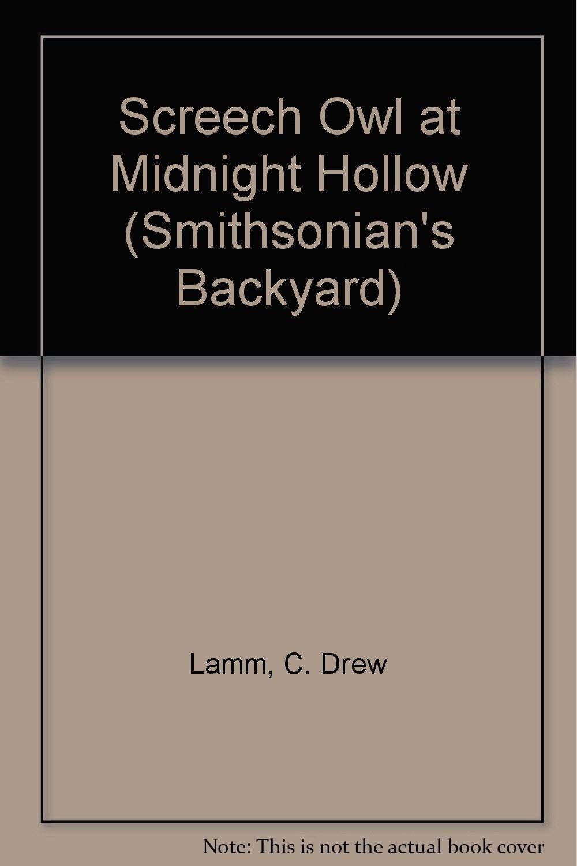 Read Online Screech Owl at Midnight Hollow (Smithsonian's backyard) ebook