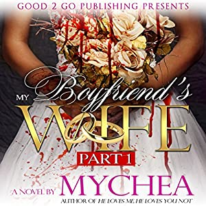My Boyfriend's Wife Audiobook