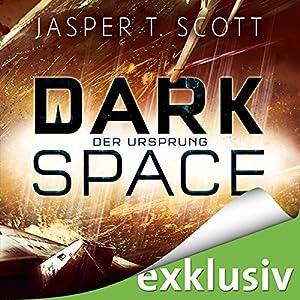 Der Ursprung (Dark Space 3) Hörbuch