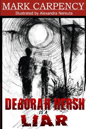 Deborah Hersh is a Liar - Mark Carpency