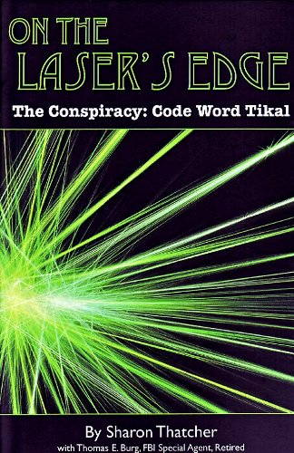 (On the Laser's Edge, The Conspiracy: Code Word Tikal)