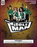 The Middleman - Volume 5 - The Pan-universal Parental Reconciliation